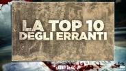 La top 10 degli erranti